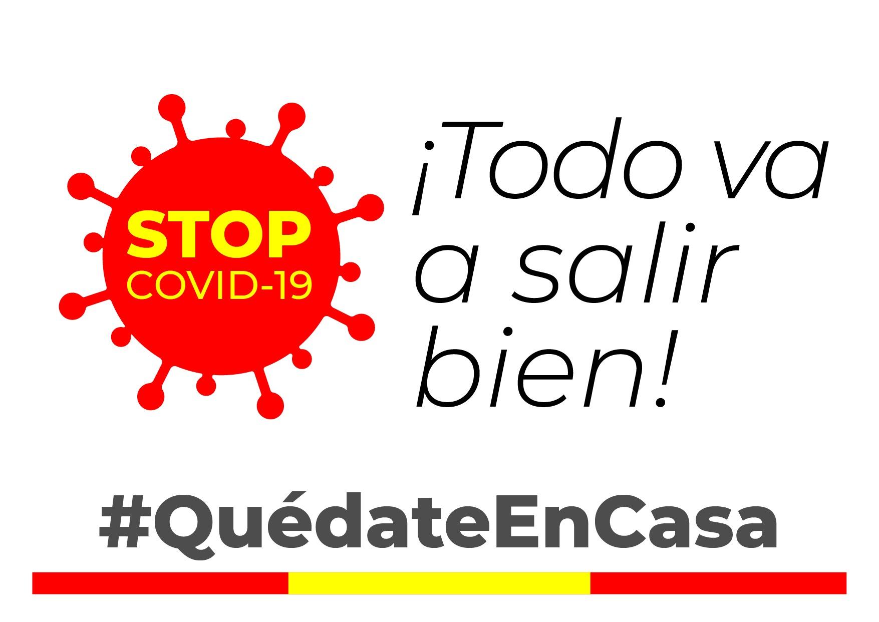 cartel de animo contra el coronavirus STOP covid-19 y mensaje #quedateencasa todo va a salir bien y bandera de España